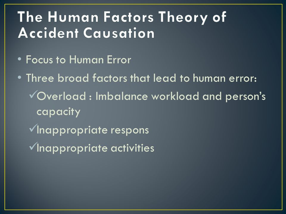 The Human Factors Theory of Accident Causation