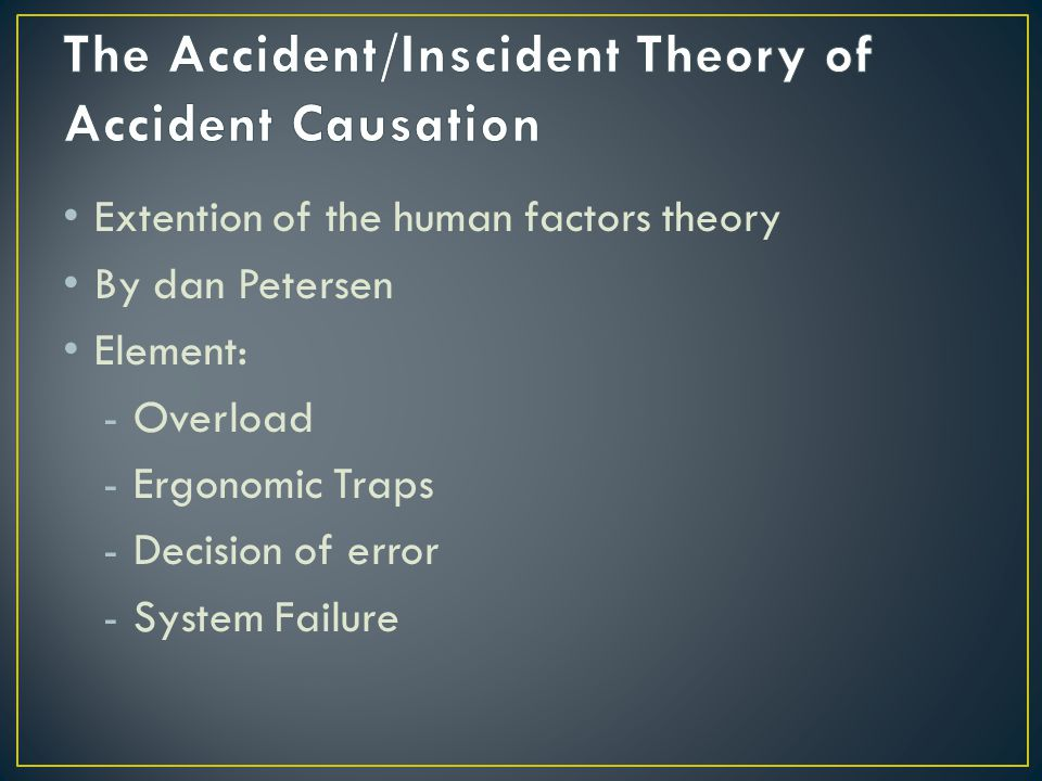 The Accident/Inscident Theory of Accident Causation