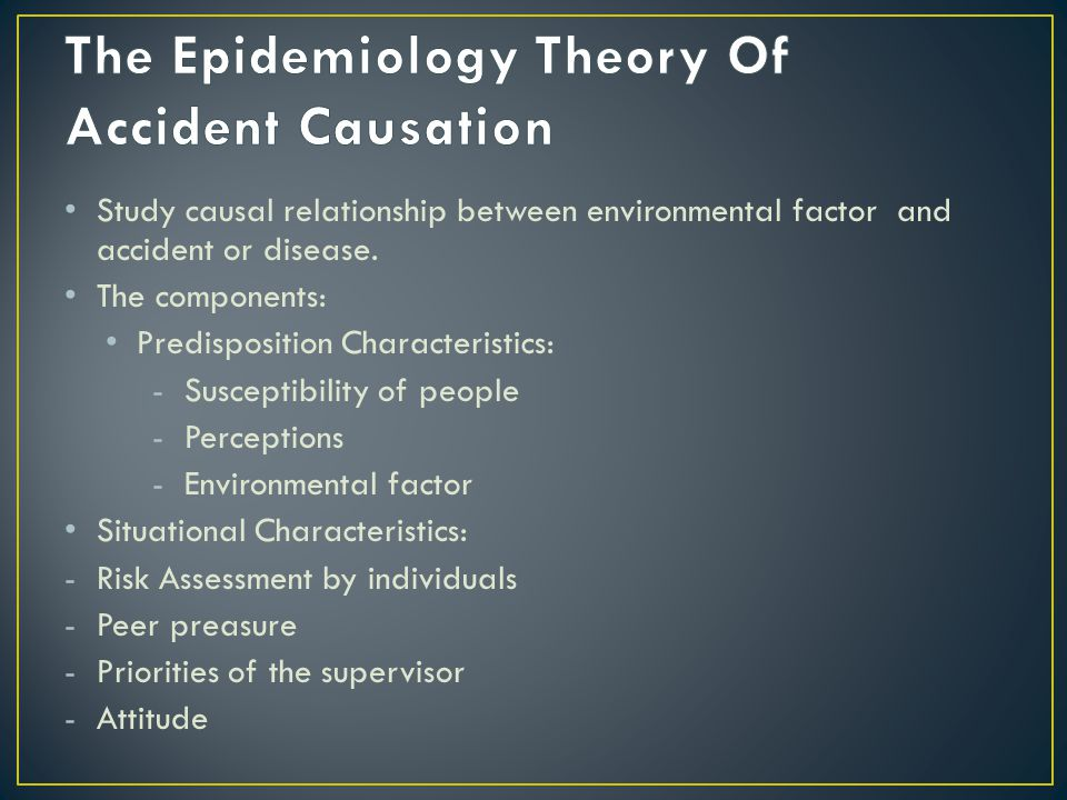 The Epidemiology Theory Of Accident Causation