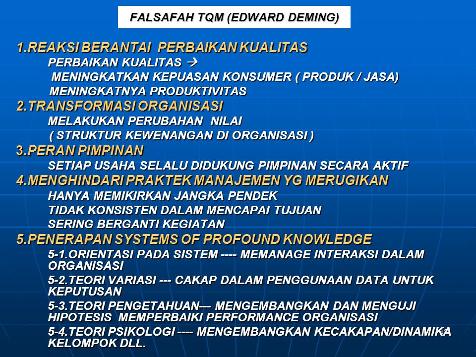FALSAFAH TQM (EDWARD DEMING)