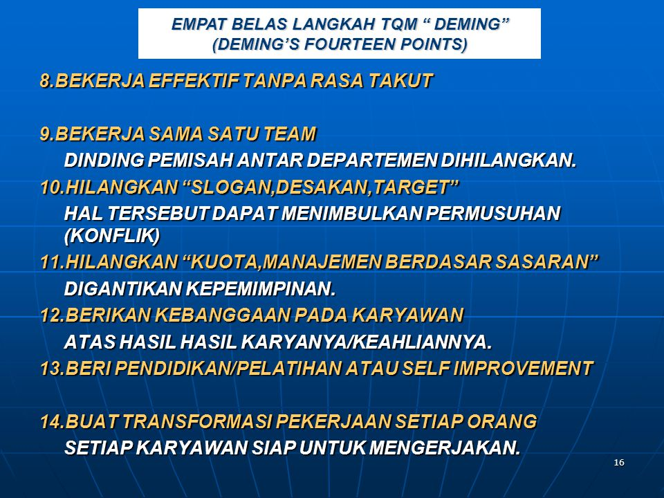 EMPAT BELAS LANGKAH TQM DEMING (DEMING'S FOURTEEN POINTS)