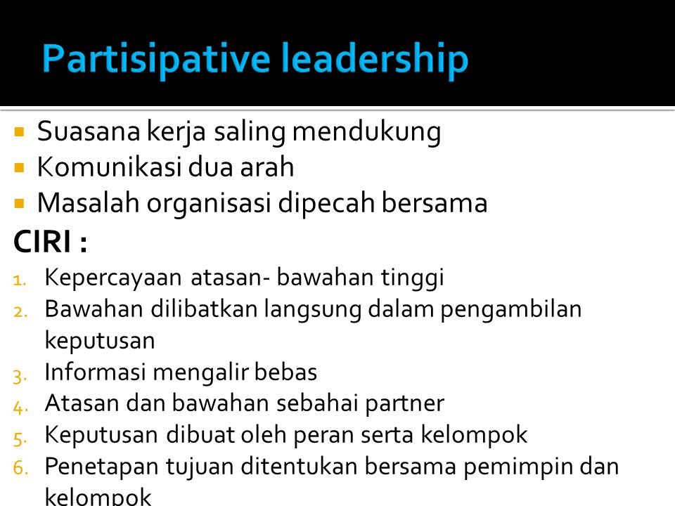 Partisipative leadership