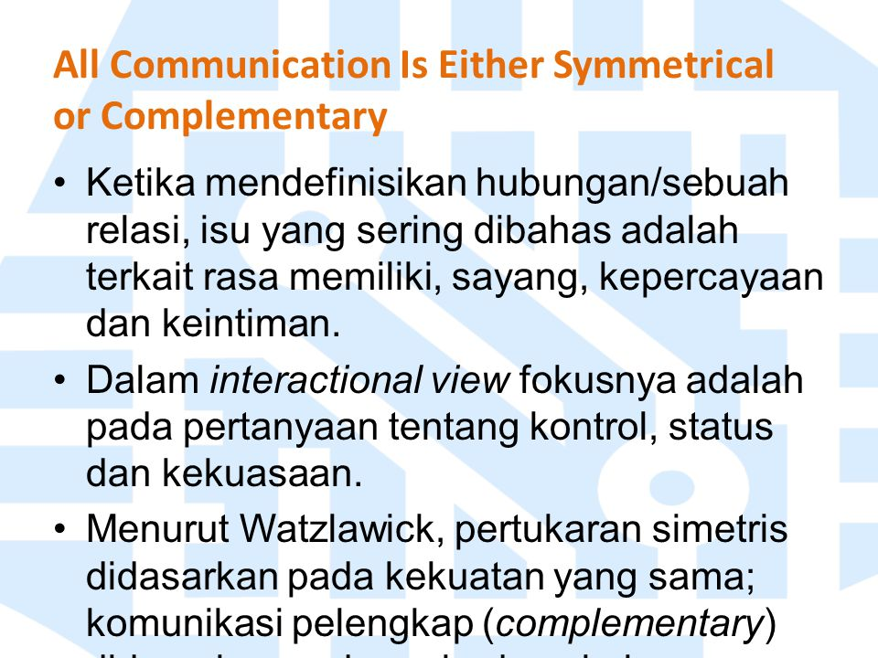 All Communication Is Either Symmetrical or Complementary