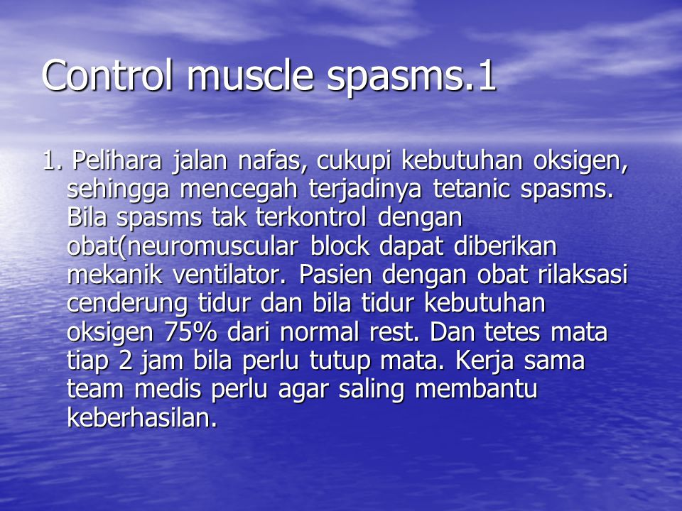 Control muscle spasms.1