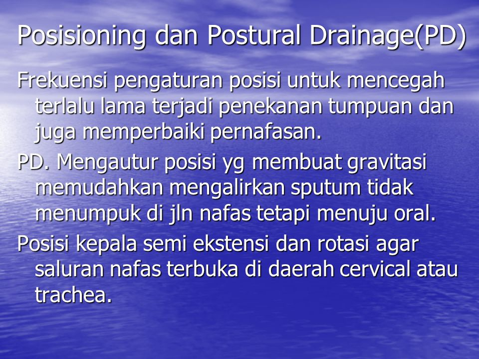 Posisioning dan Postural Drainage(PD)
