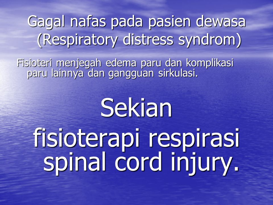 Gagal nafas pada pasien dewasa (Respiratory distress syndrom)