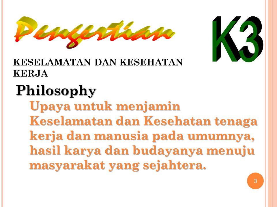 Pengertian K3 Philosophy