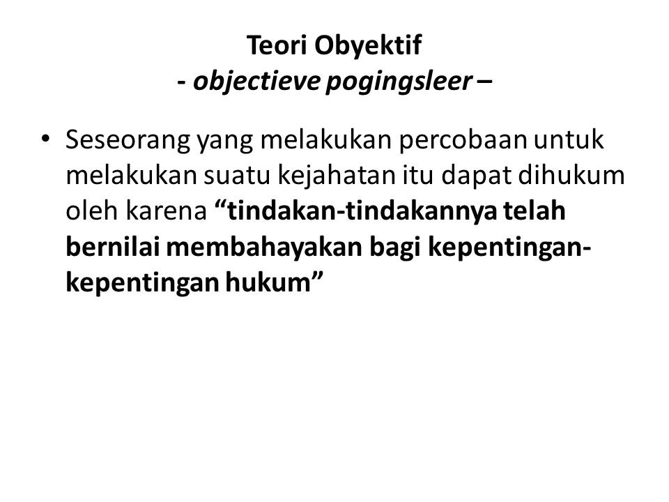 Teori Obyektif - objectieve pogingsleer –