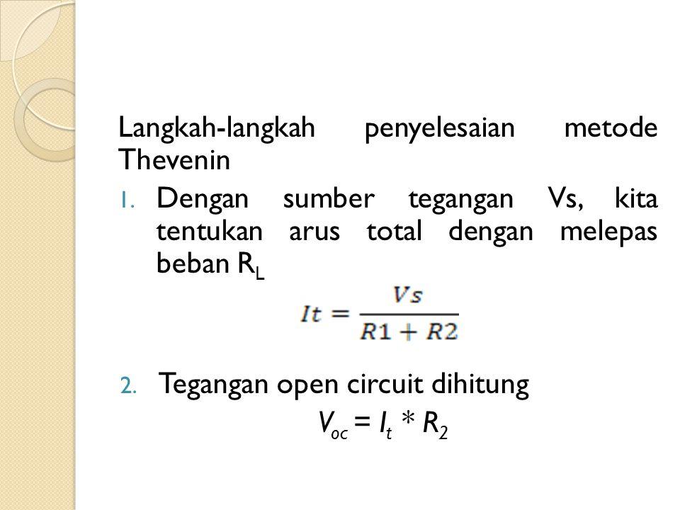 Langkah-langkah penyelesaian metode Thevenin