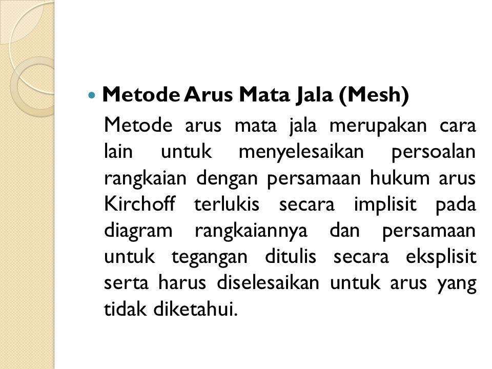 Metode Arus Mata Jala (Mesh)