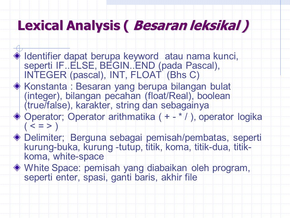 Lexical Analysis ( Besaran leksikal )