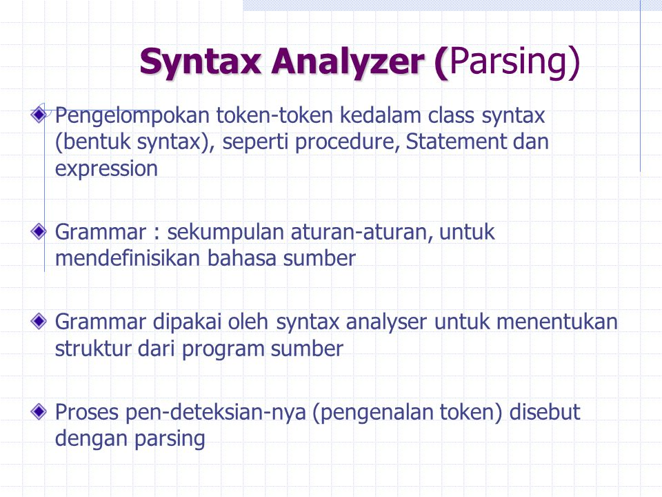 Syntax Analyzer (Parsing)