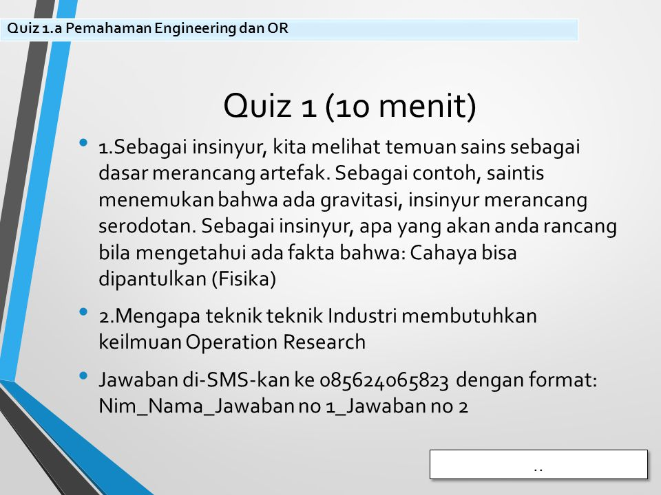 Quiz 1.a Pemahaman Engineering dan OR