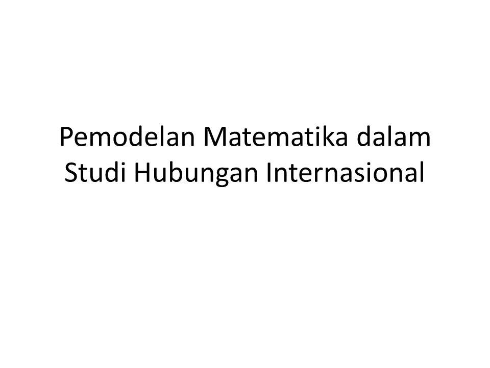 Pemodelan Matematika dalam Studi Hubungan Internasional