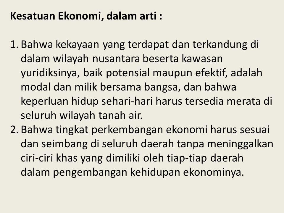 Kesatuan Ekonomi, dalam arti :