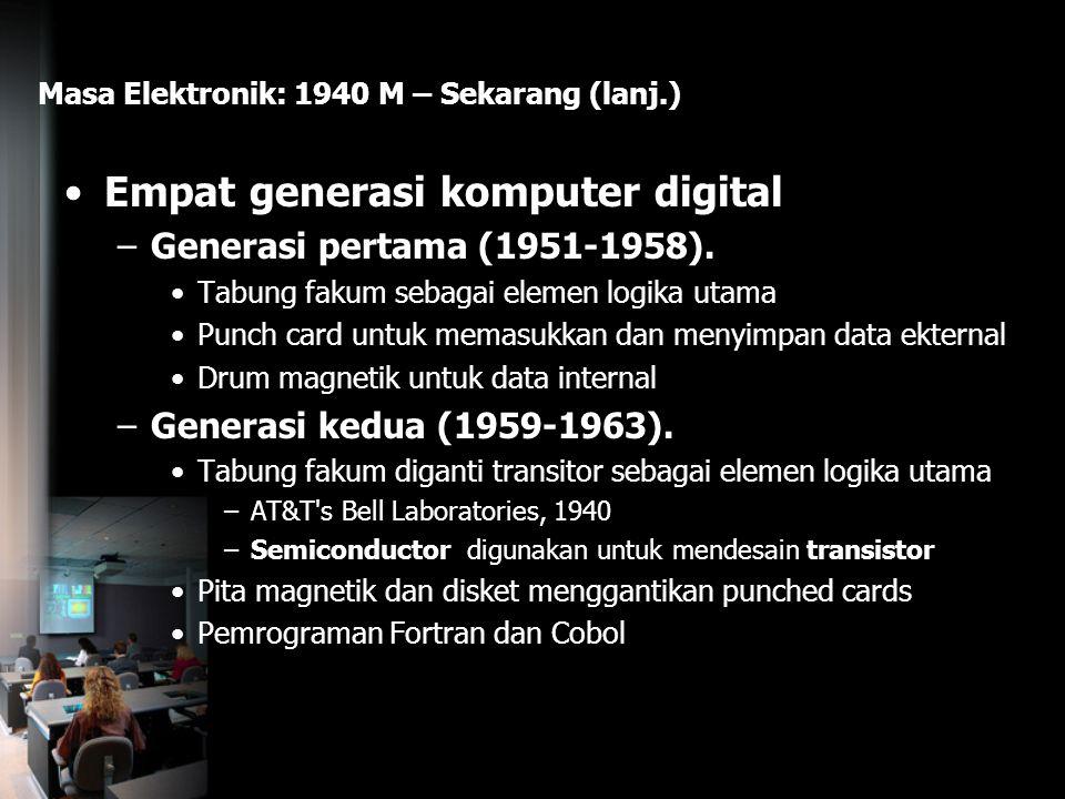 Masa Elektronik: 1940 M – Sekarang (lanj.)