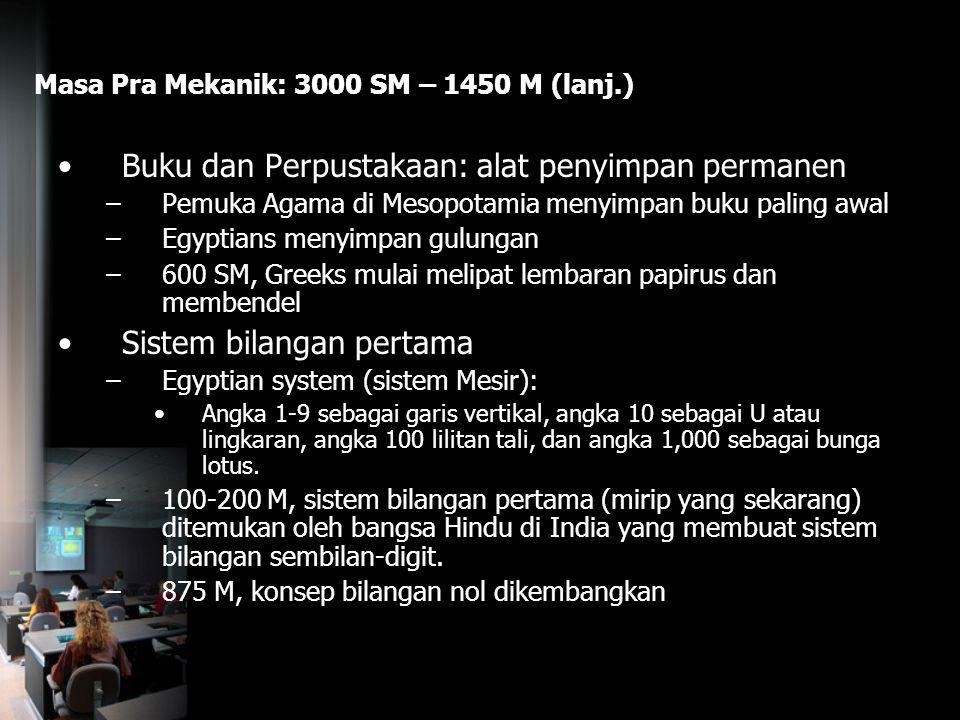 Masa Pra Mekanik: 3000 SM – 1450 M (lanj.)
