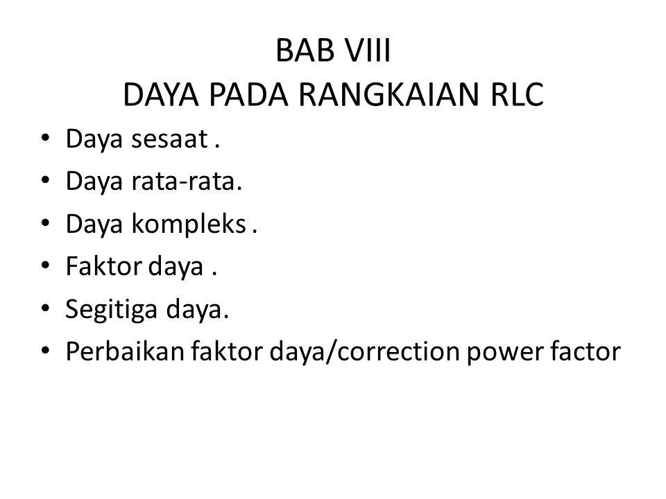 BAB VIII DAYA PADA RANGKAIAN RLC