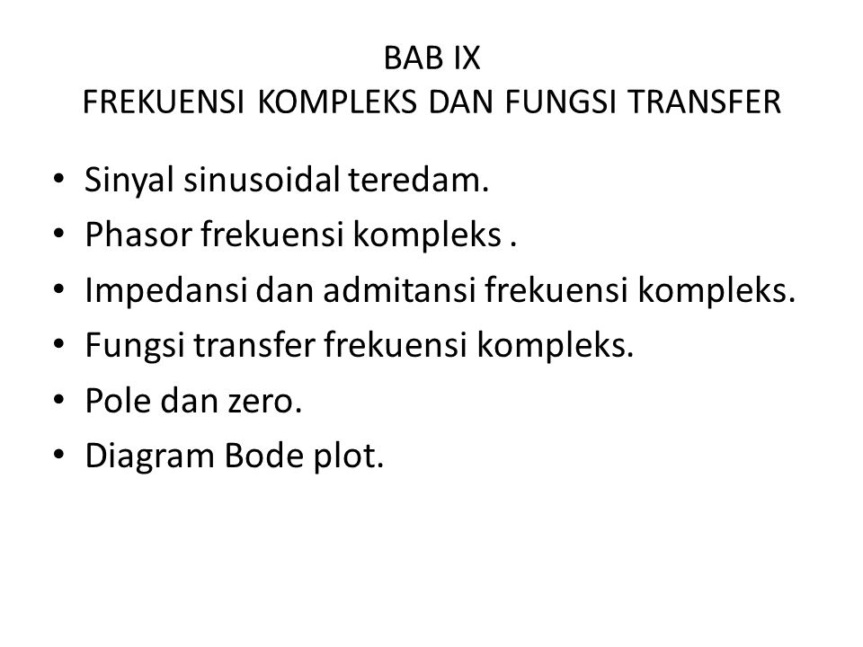 BAB IX FREKUENSI KOMPLEKS DAN FUNGSI TRANSFER