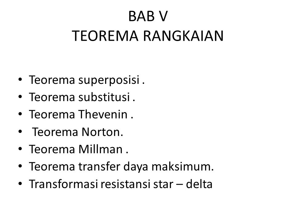 BAB V TEOREMA RANGKAIAN