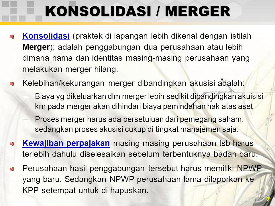 KONSOLIDASI / MERGER