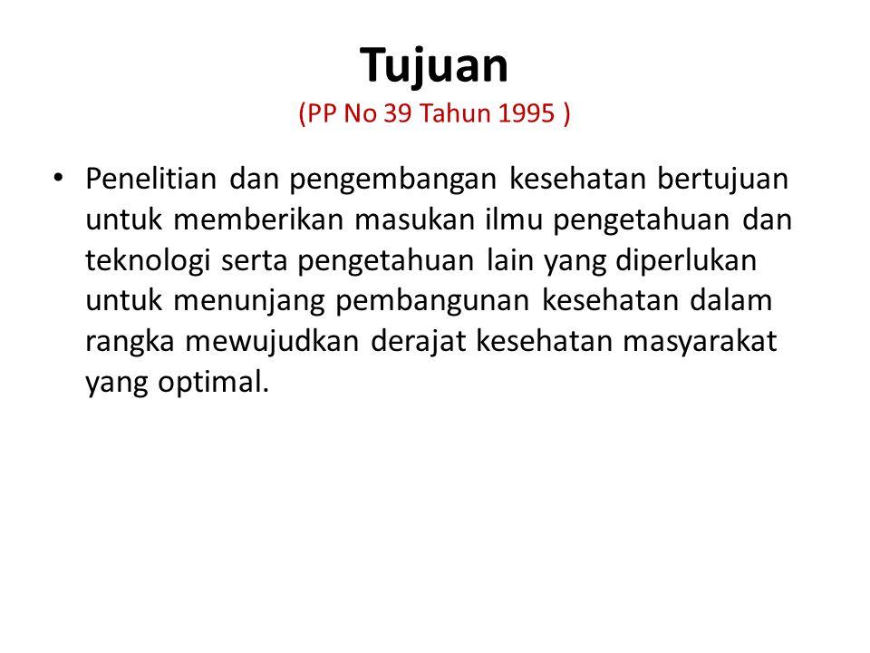 Tujuan (PP No 39 Tahun 1995 )