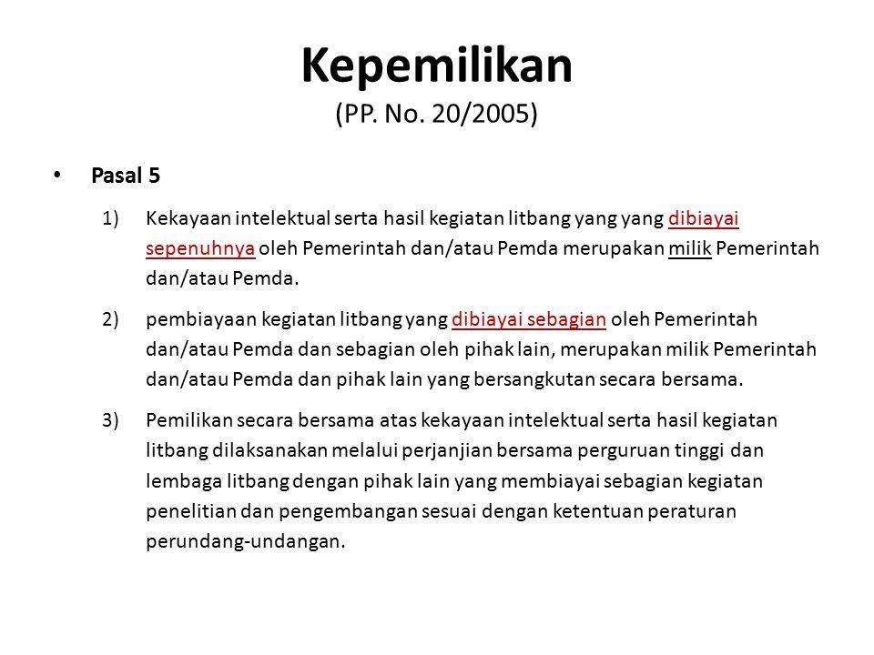 Kepemilikan (PP. No. 20/2005) Pasal 5