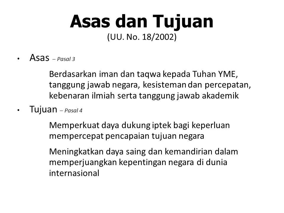 Asas dan Tujuan (UU. No. 18/2002)