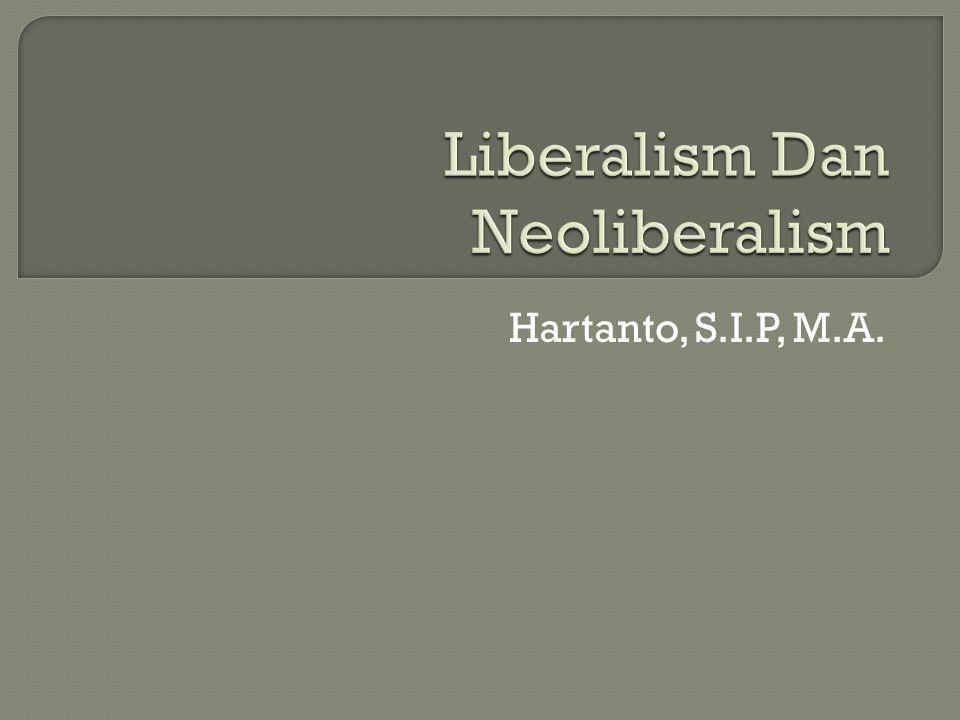 Liberalism Dan Neoliberalism
