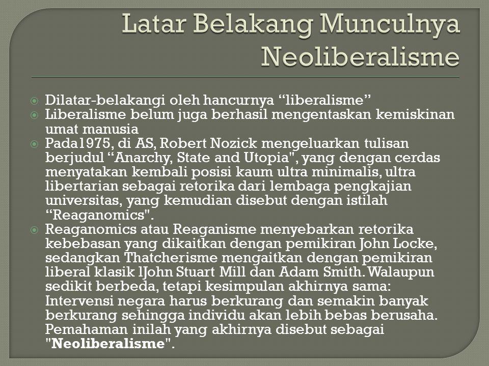 Latar Belakang Munculnya Neoliberalisme