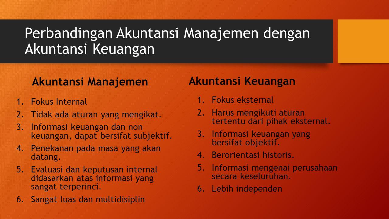 Perbandingan Akuntansi Manajemen dengan Akuntansi Keuangan