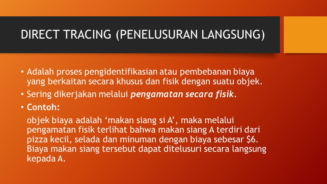 DIRECT TRACING (PENELUSURAN LANGSUNG)