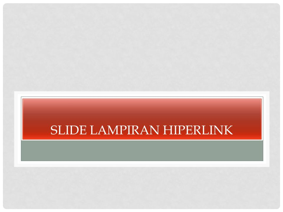 Slide lampiran hiperlink