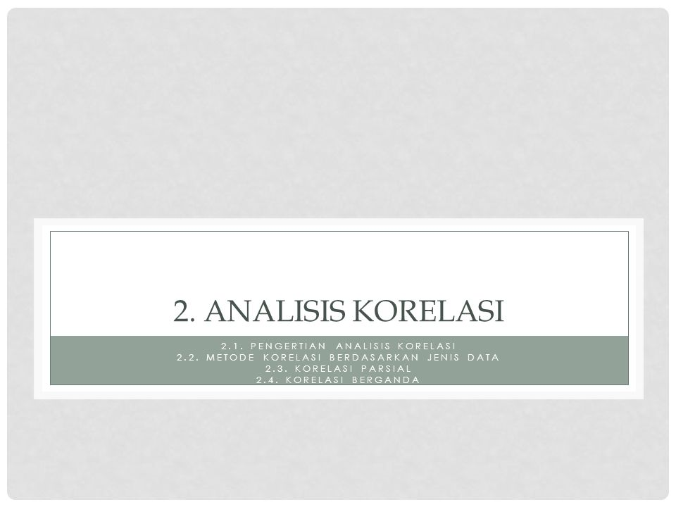 2. Analisis korelasi 2.1. pengertian analisis korelasi
