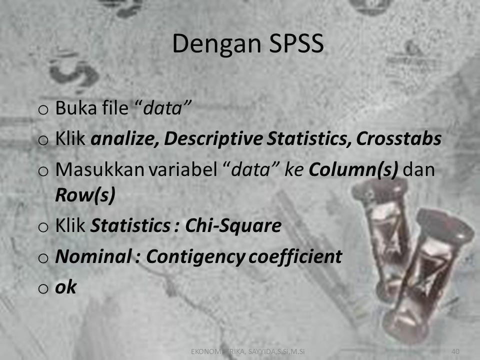 Dengan SPSS Buka file data