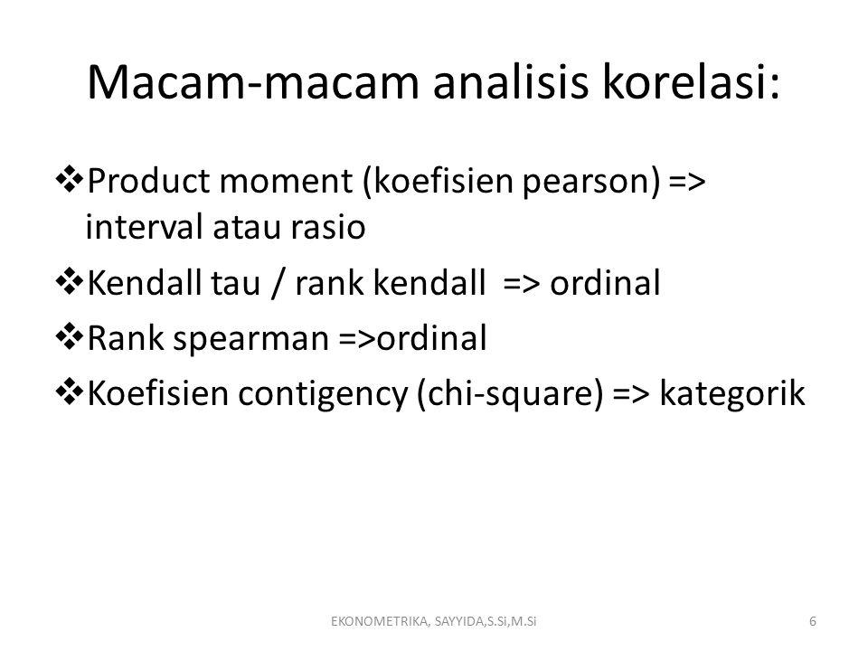 Macam-macam analisis korelasi: