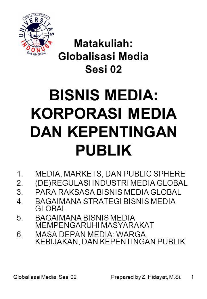 BISNIS MEDIA: KORPORASI MEDIA DAN KEPENTINGAN PUBLIK