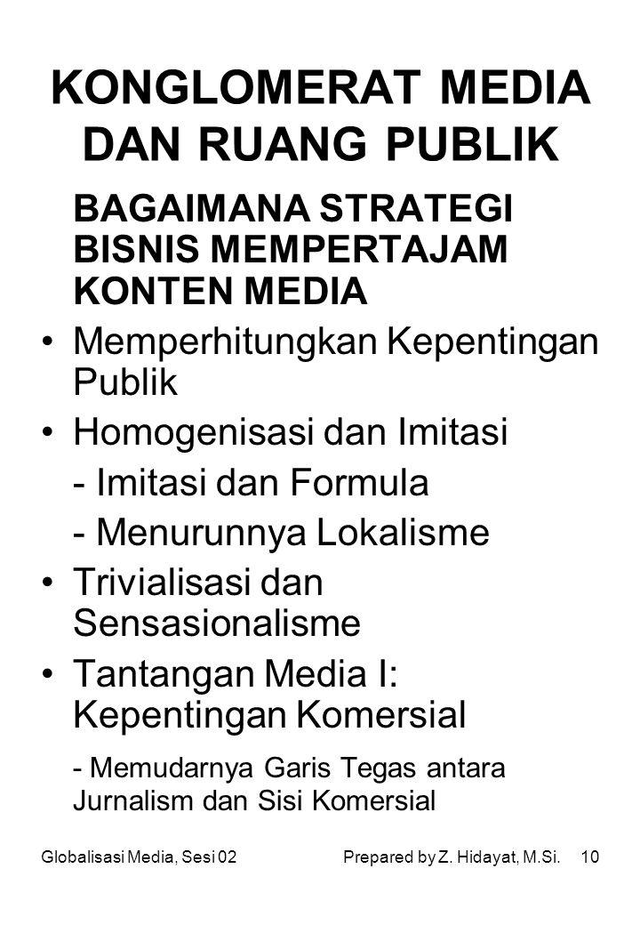 KONGLOMERAT MEDIA DAN RUANG PUBLIK