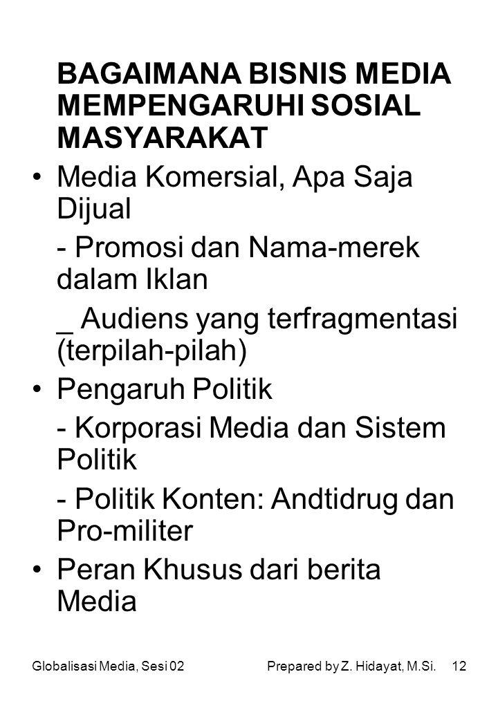 BAGAIMANA BISNIS MEDIA MEMPENGARUHI SOSIAL MASYARAKAT