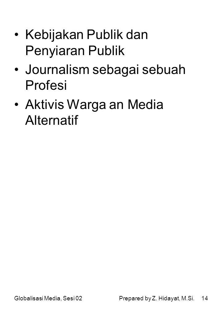 Kebijakan Publik dan Penyiaran Publik