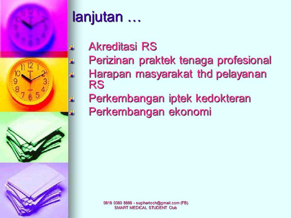 0818 0380 8888 - sugihartoch@gmail.com (FB) SMART MEDICAL STUDENT Club