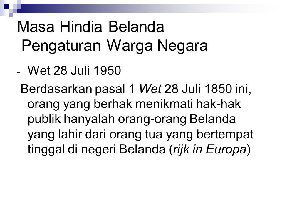 Masa Hindia Belanda Pengaturan Warga Negara