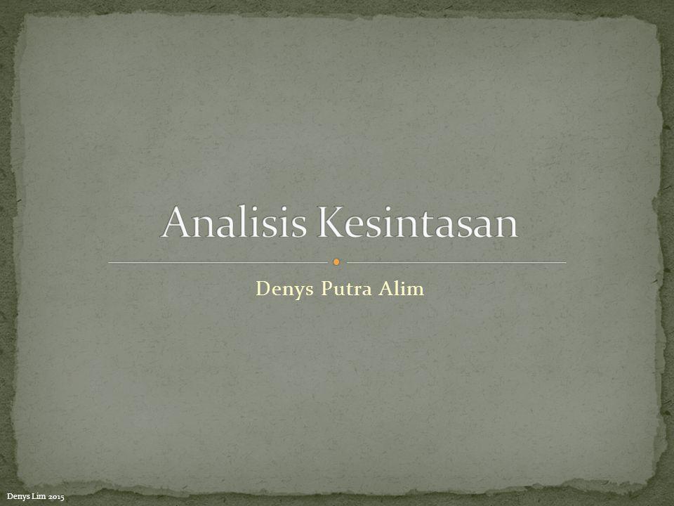 Analisis Kesintasan Denys Putra Alim Denys Lim 2015
