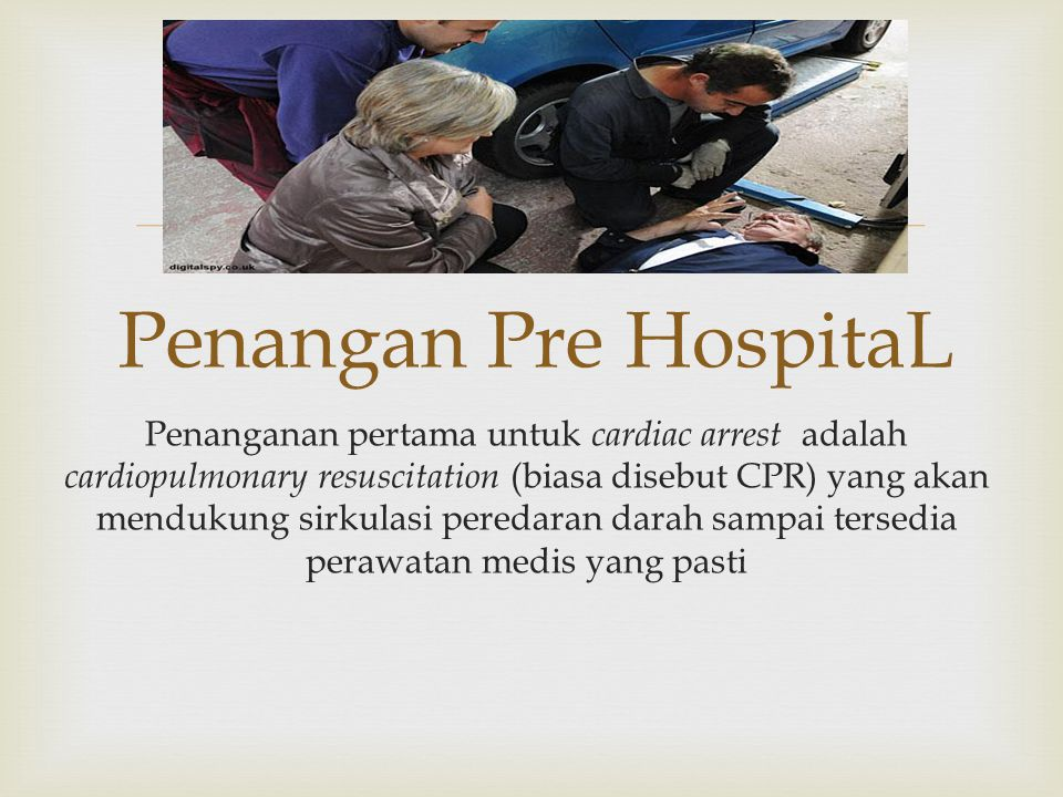 Penangan Pre HospitaL