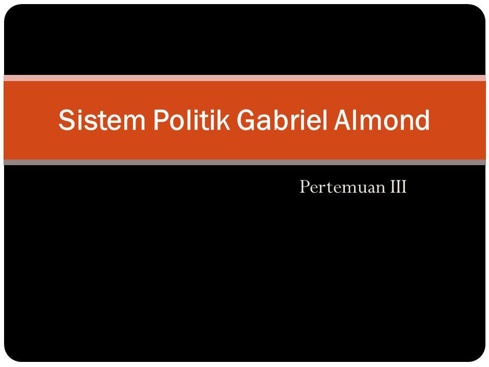 Sistem Politik Gabriel Almond
