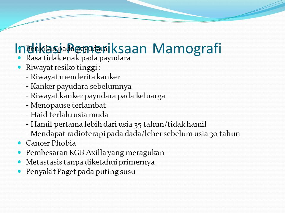 Indikasi Pemeriksaan Mamografi