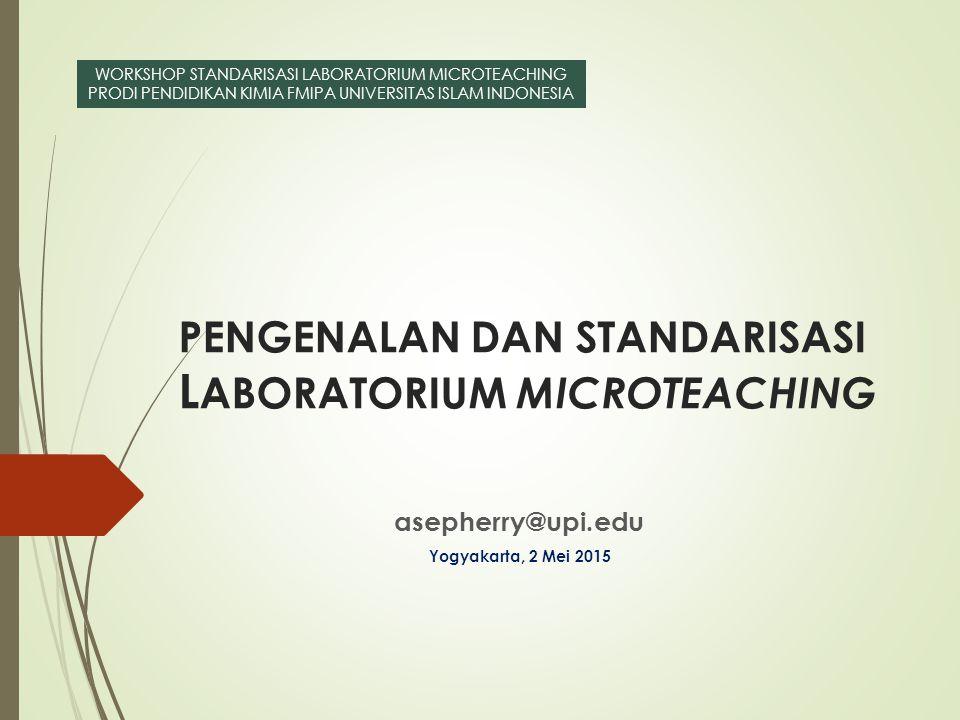 PENGENALAN DAN STANDARISASI LABORATORIUM MICROTEACHING