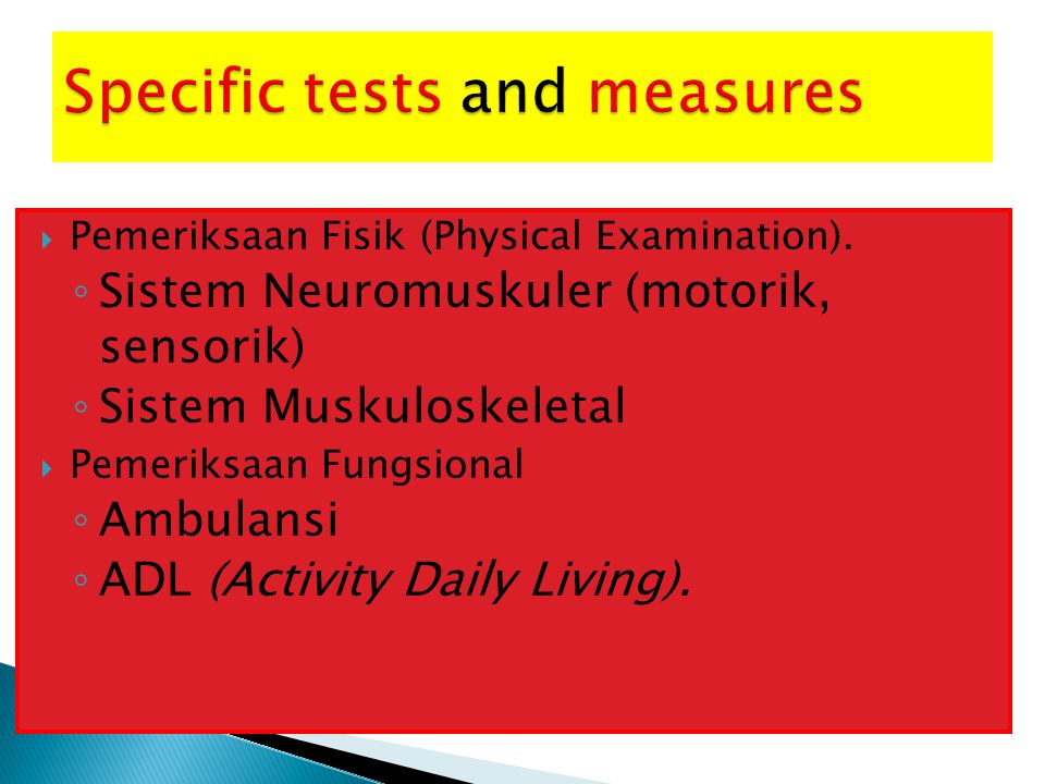 Specific tests and measures