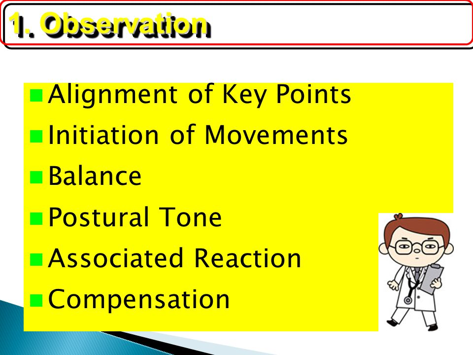 1. Observation Alignment of Key Points Initiation of Movements Balance