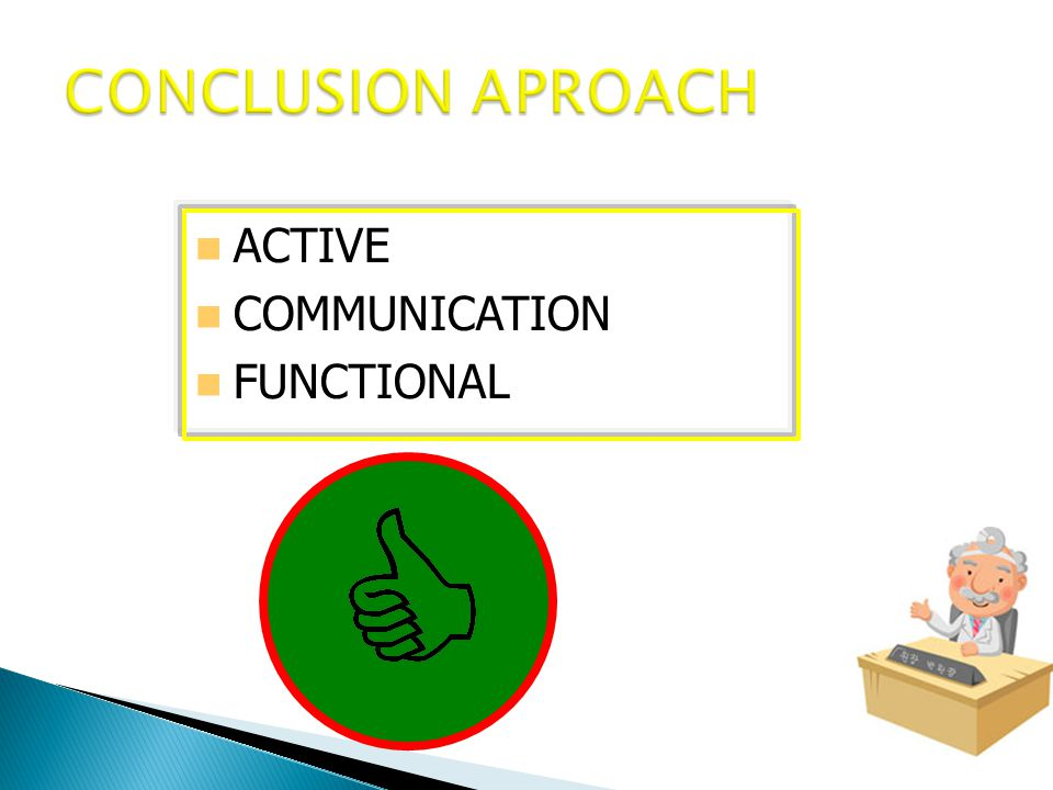 CONCLUSION APROACH ACTIVE COMMUNICATION FUNCTIONAL